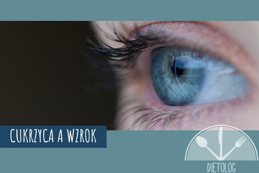 jak dbać o oczy przy cukrzycy